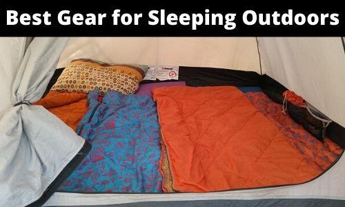 Best Gear For Sleeping Outdoors